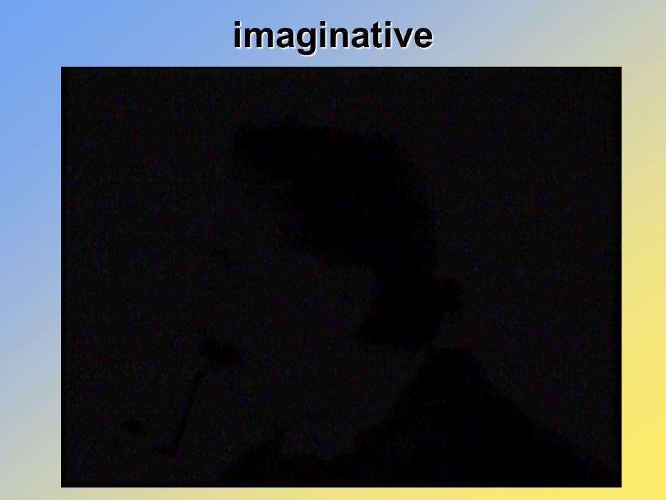 imaginative