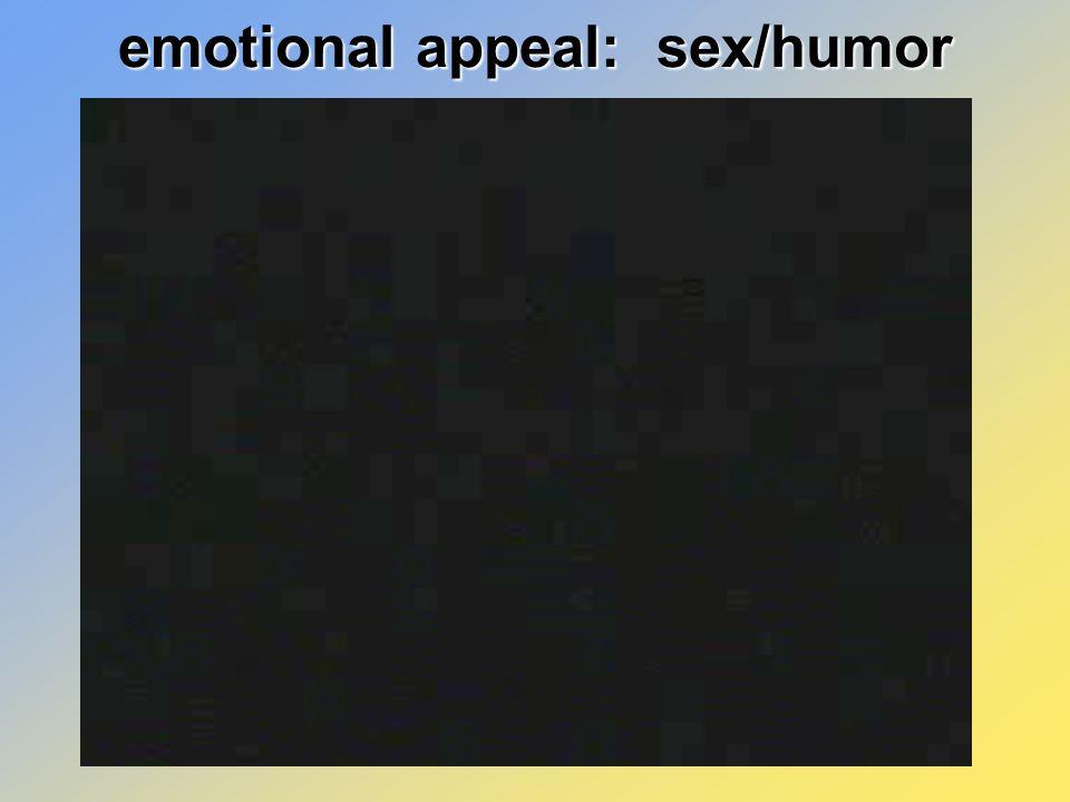 emotional appeal: sex/humor
