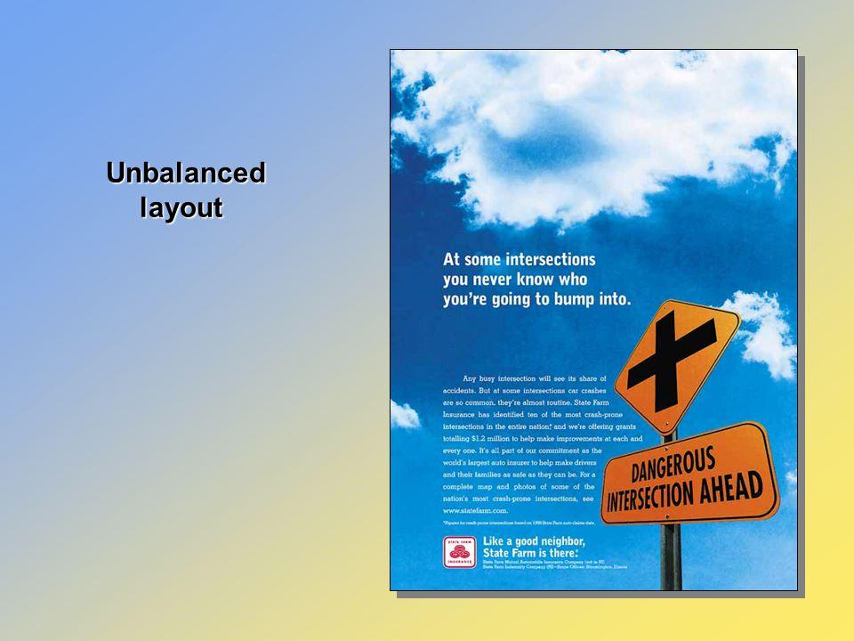 Unbalanced layout Unbalanced layout