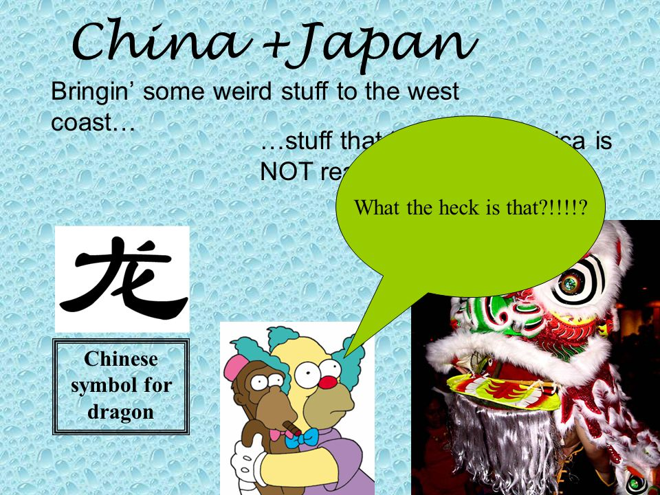 China +Japan Bringin' some weird stuff to the west coast… …stuff that regular America is NOT ready for What the heck is that !!!!.