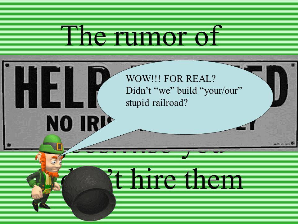 The rumor of Immigrants taking our jobs….so you don't hire them WOW!!.