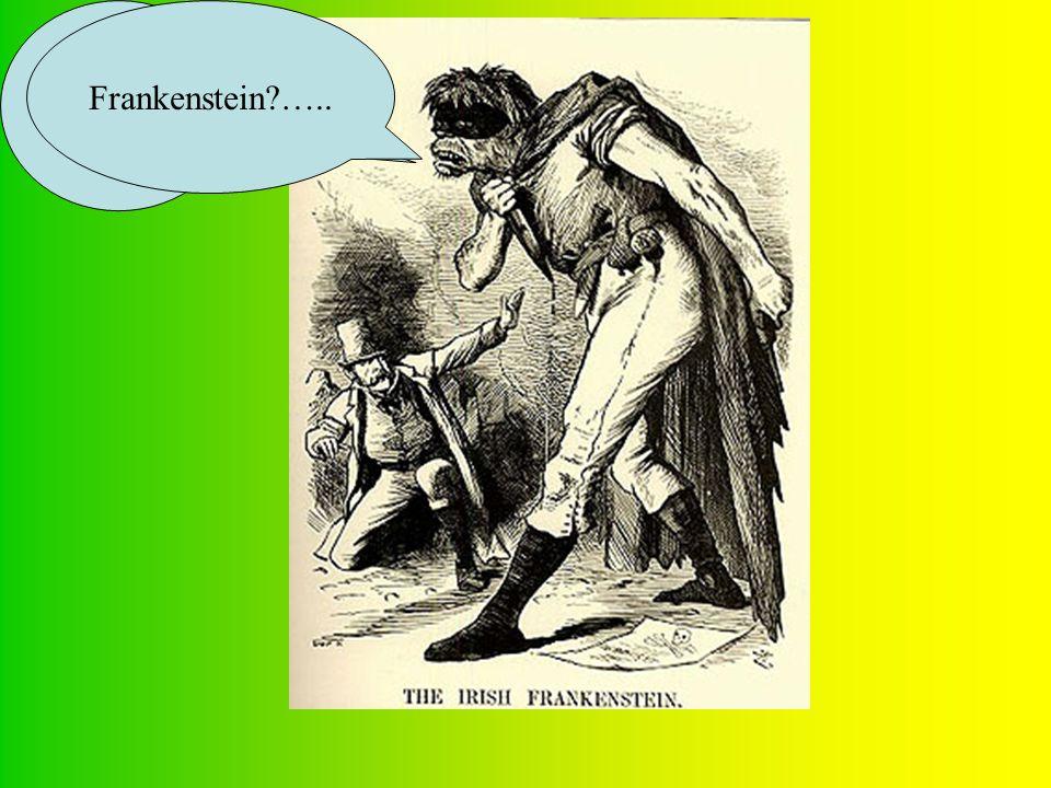 Seriously… Frankenstein?…..
