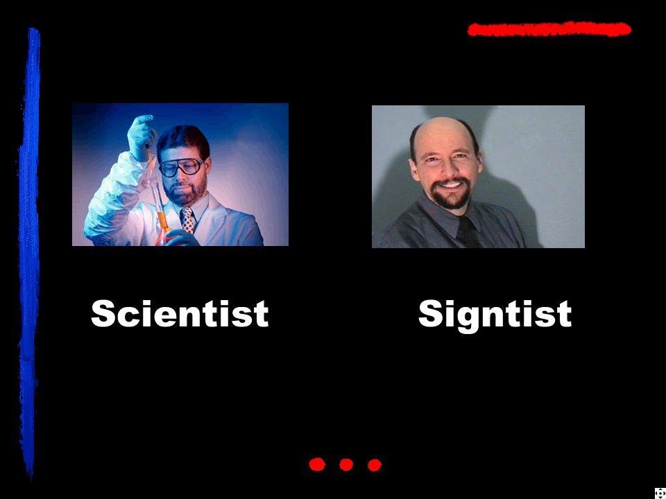 SigntistScientist