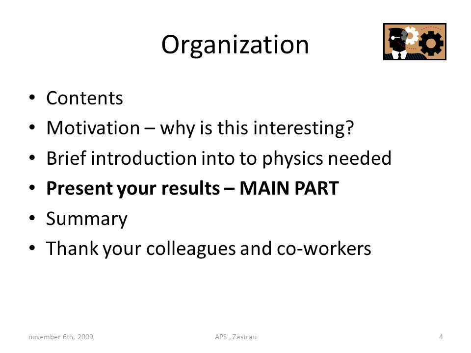 Organization Contents Motivation – why is this interesting.