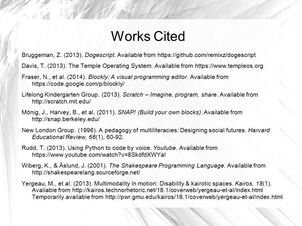 Works Cited Bruggeman, Z. (2013). Dogescript.