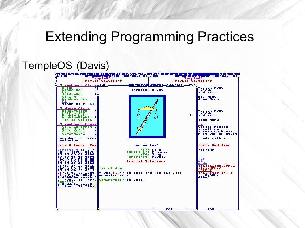 Extending Programming Practices TempleOS (Davis)