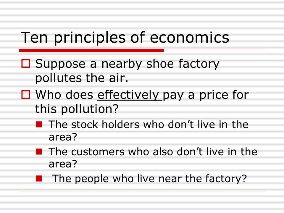 Ten principles of economics  So, is it good that the land was sold to the builder instead of the farmer.