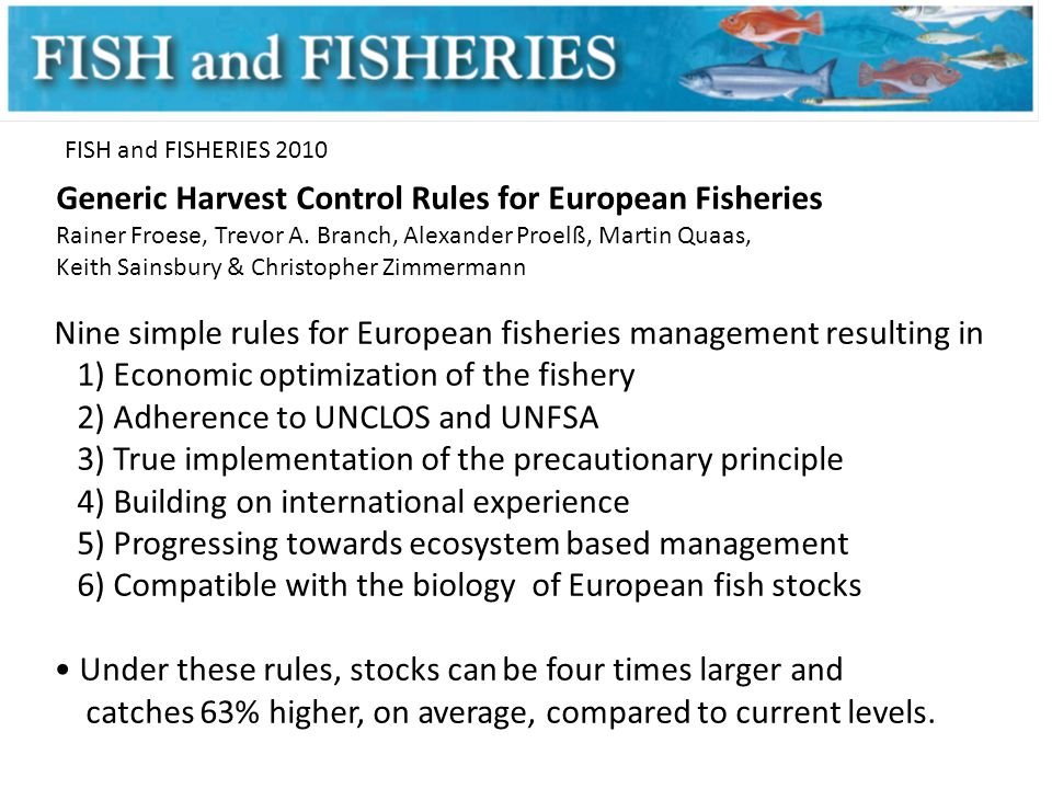 Generic Harvest Control Rules for European Fisheries Rainer Froese, Trevor A.