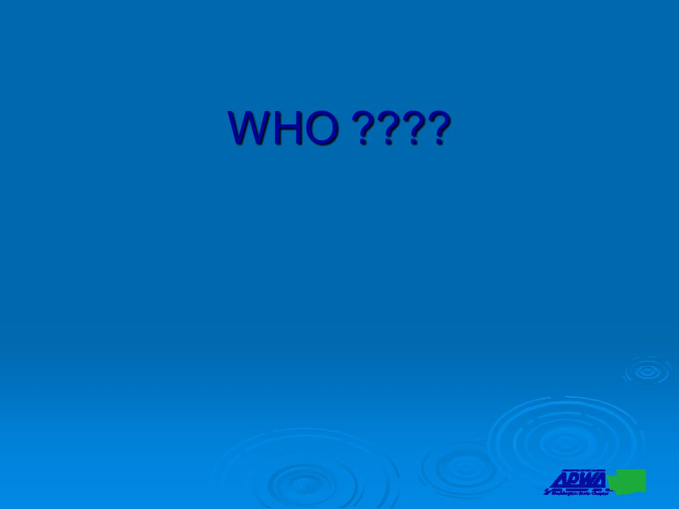 WHO ????