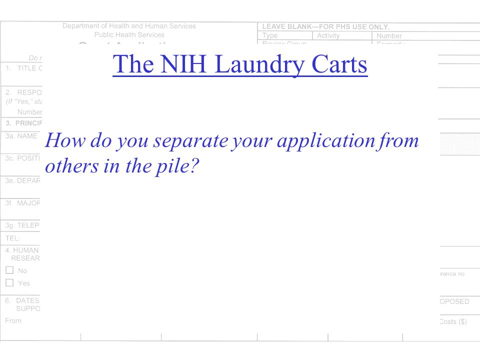 The NIH Laundry Carts How do you separate your application from others in the pile