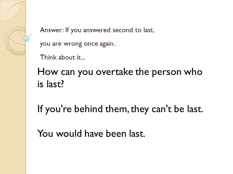 Anyway, here s another question to try.