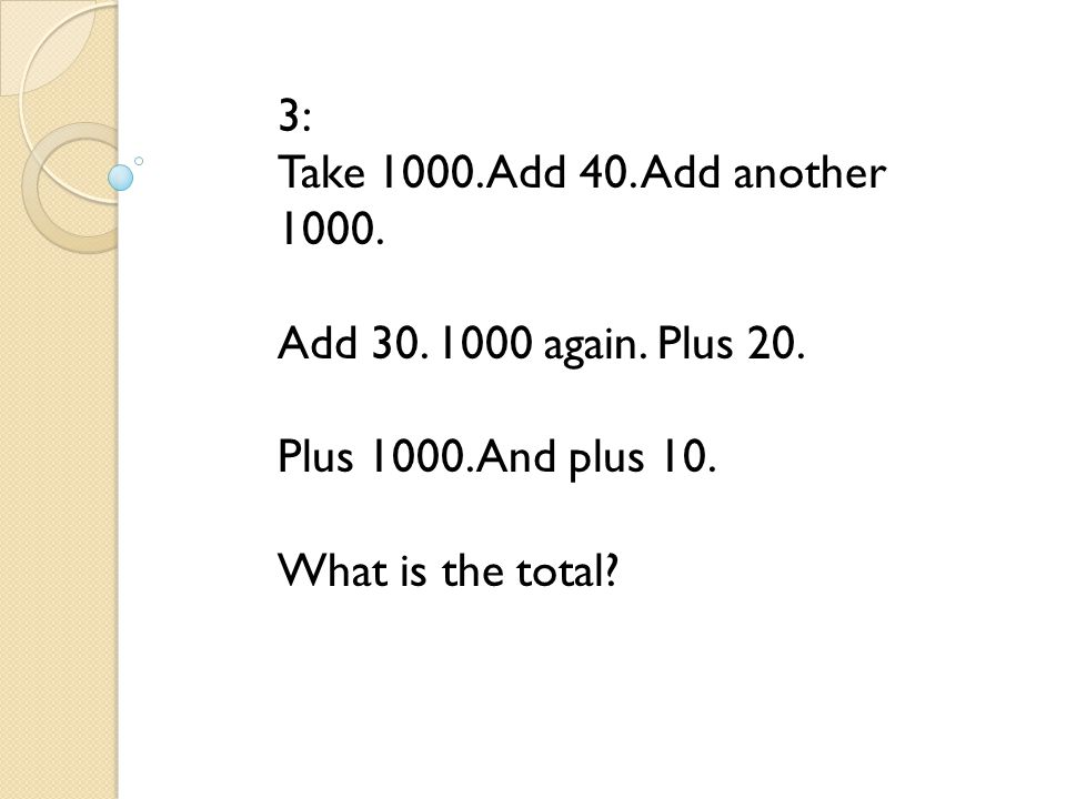 3: Take 1000. Add 40. Add another 1000. Add 30. 1000 again. Plus 20. Plus 1000. And plus 10. What is the total?