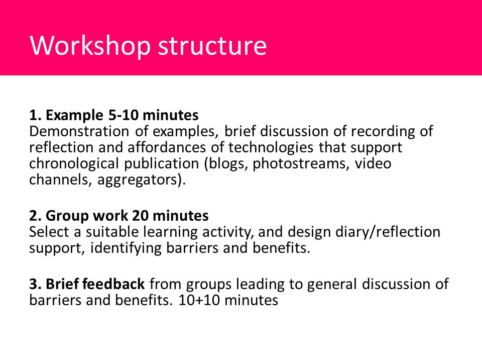 Workshop structure 1.