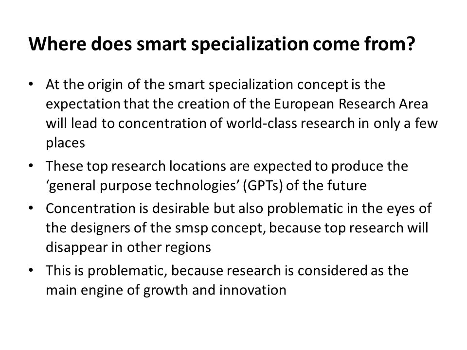 Smart specialization... … but still an insect
