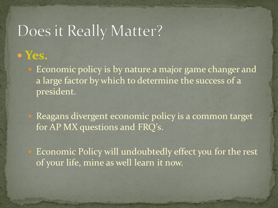 Fiscal Policy: Reaganomics Cut taxes, especially for corporations and business owners.