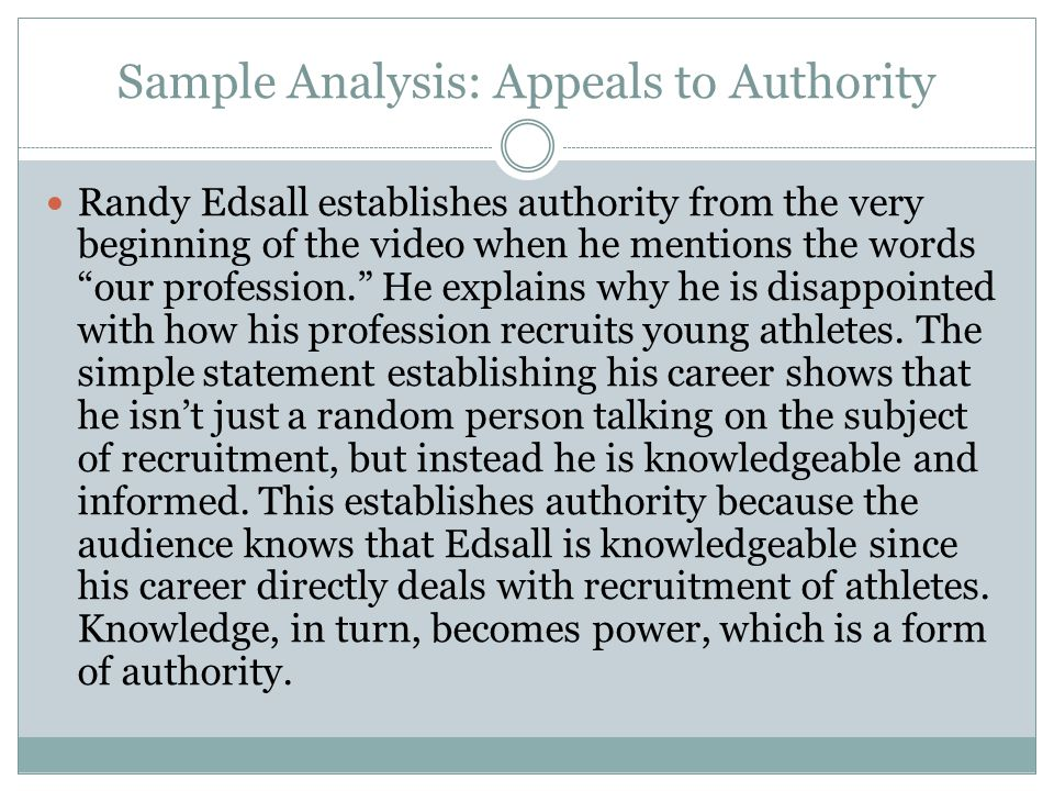 Sample Analysis: Appeals to Authority Another appeal the viewer notices is the use of scientific imagery.
