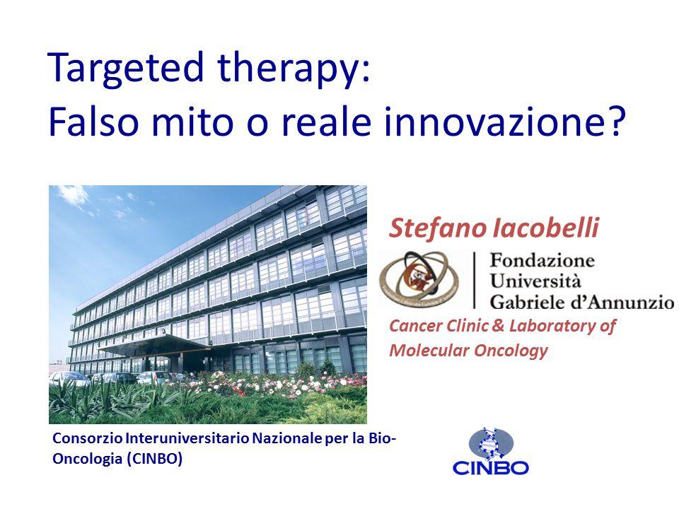 Targeted therapy: Falso mito o reale innovazione.