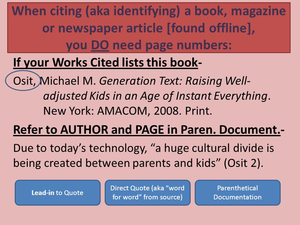 You can modify your citations… If your Works Cited lists this book- Osit, Michael M.