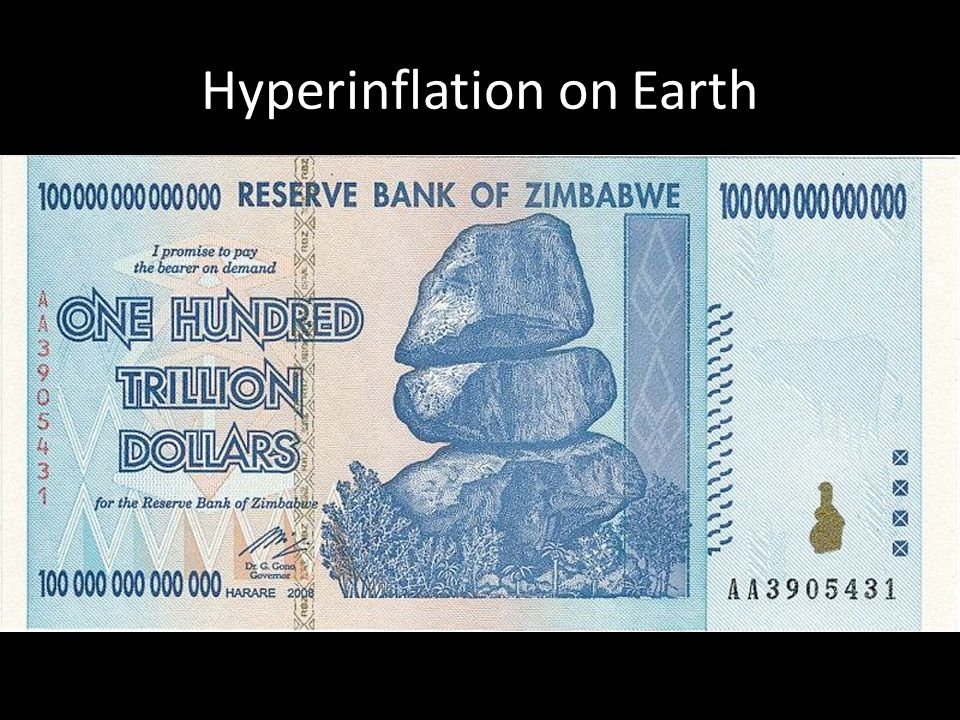 Hyperinflation on Earth