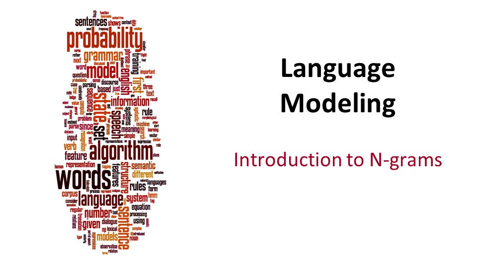 Introduction to N-grams Language Modeling