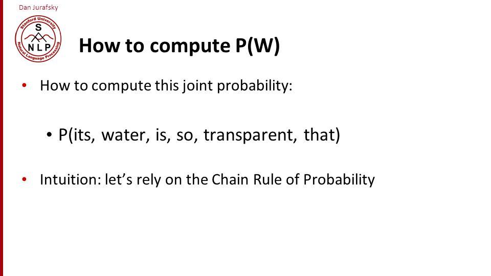 Dan Jurafsky Zero probability bigrams Bigrams with zero probability mean that we will assign 0 probability to the test set.