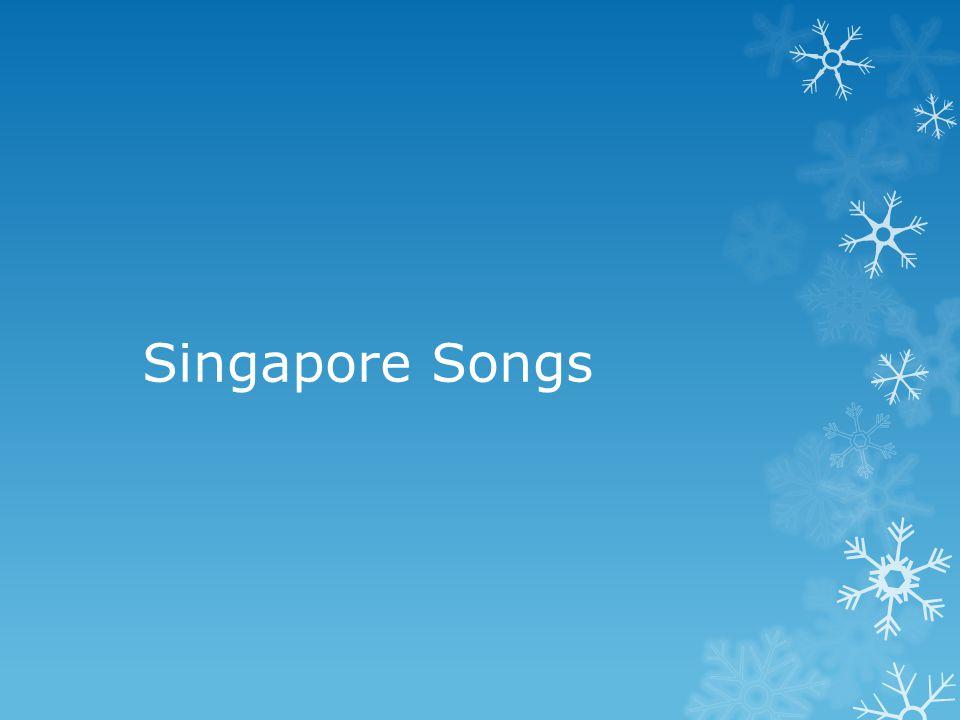 Singapore Songs