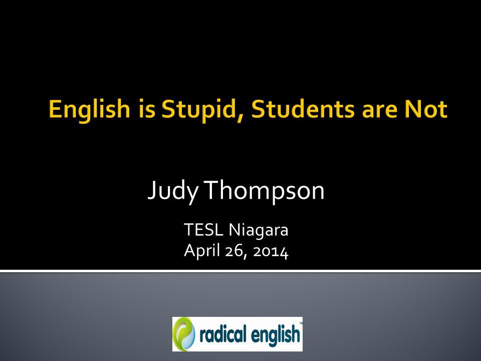 Judy Thompson TESL Niagara April 26, 2014
