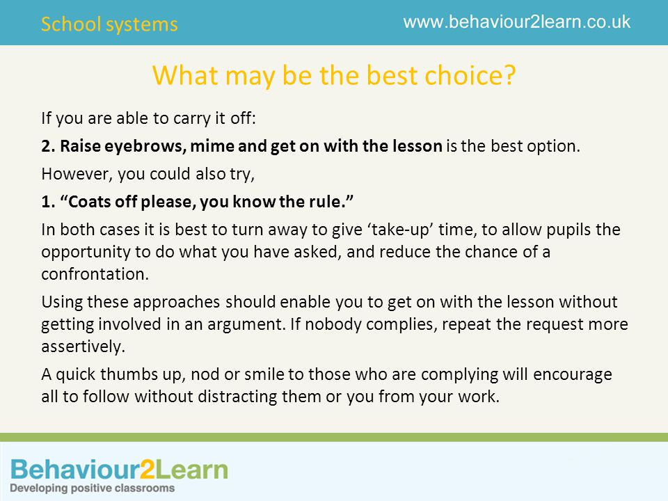 School systems What may be the best choice. If you are able to carry it off: 2.