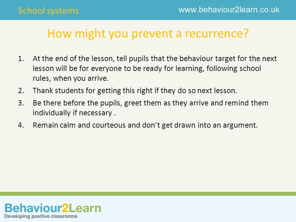 School systems How might you prevent a recurrence.