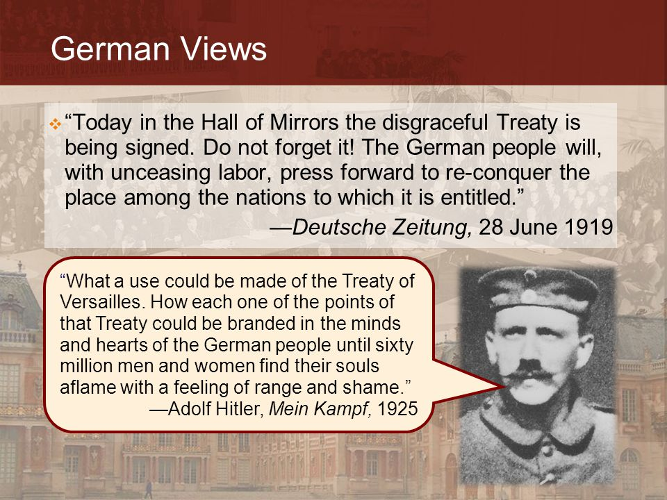 """German Views  """"Today in the Hall of Mirrors the disgraceful Treaty is being signed. Do not forget it! The German people will, with unceasing labor, p"""