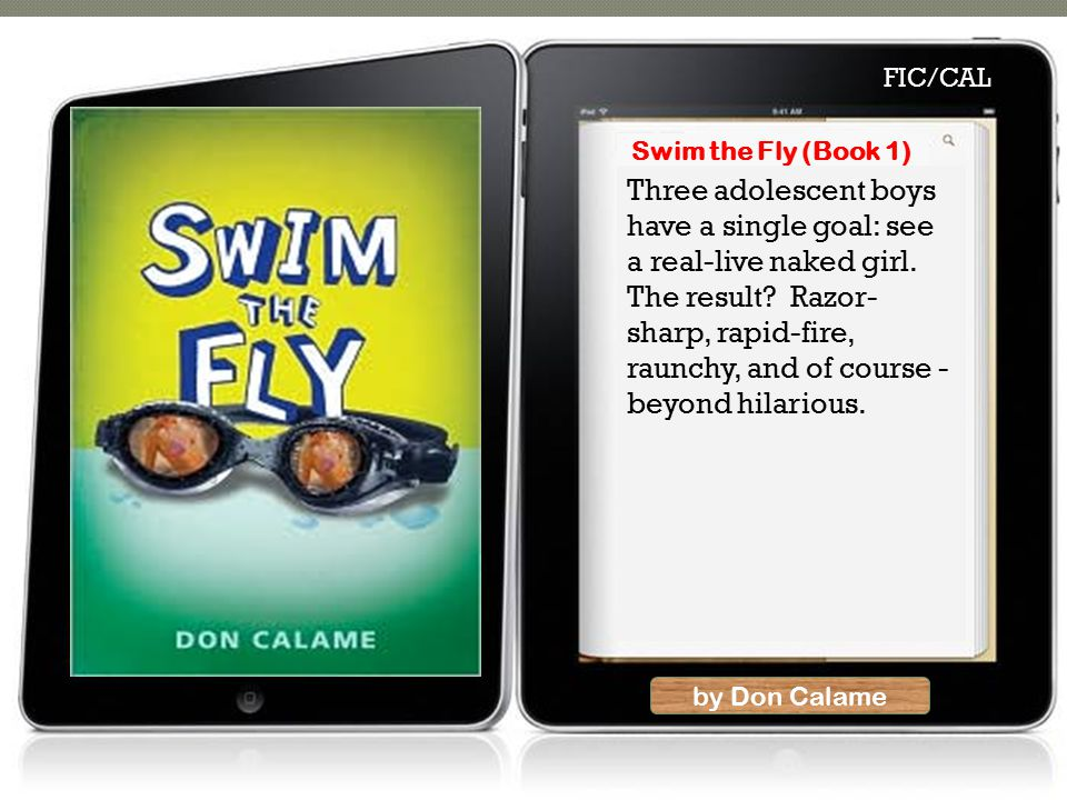 by Don Calame Three adolescent boys have a single goal: see a real-live naked girl.