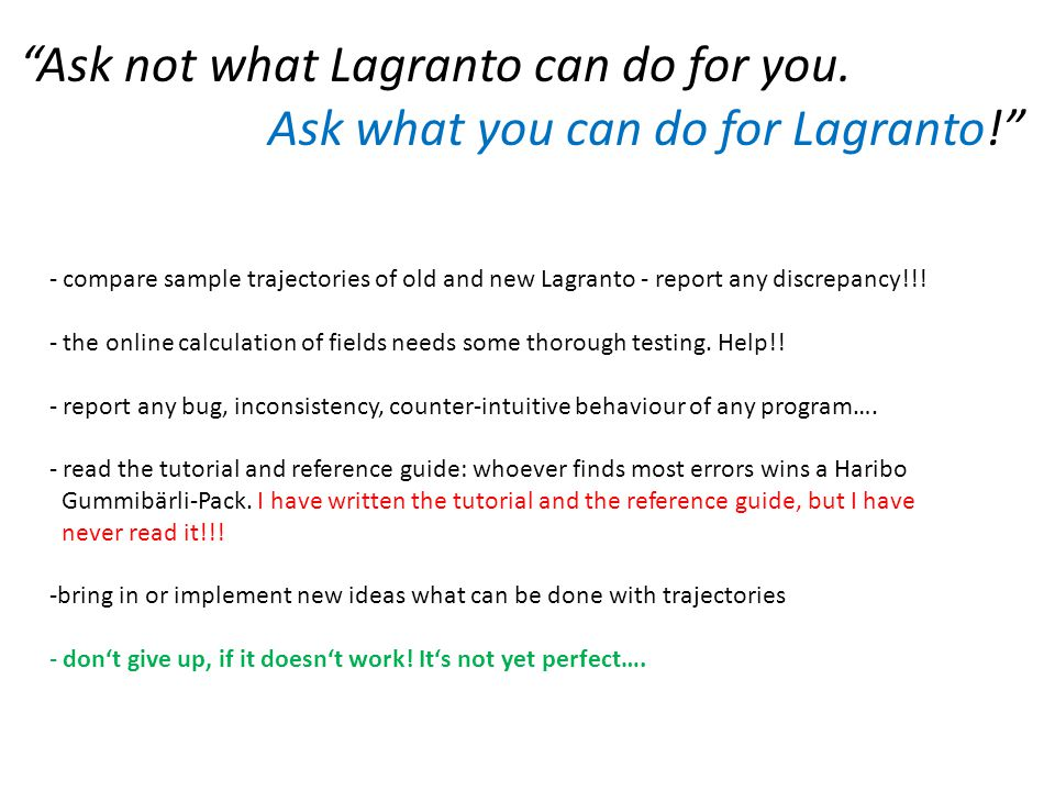 Ask not what Lagranto can do for you.