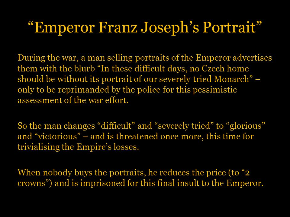 """Emperor Franz Joseph's Portrait"" During the war, a man selling portraits of the Emperor advertises them with the blurb ""In these difficult days, no C"