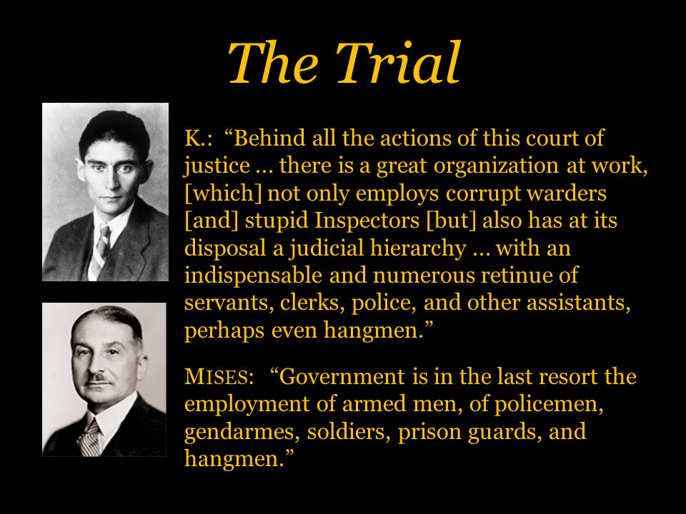 The Trial K.: Behind all the actions of this court of justice...