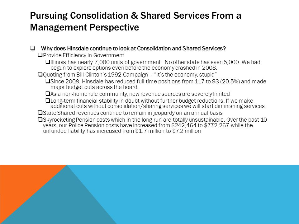 SHARED SERVICES Police Administators Hinsdale Clarendon Hills Burr RidgeWillowbrook Administrative Assistants Phase 1