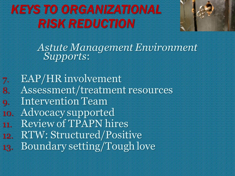 Astute Management Environment Supports: Pro-active P & P  SUDs & Psych' D/Os 1.