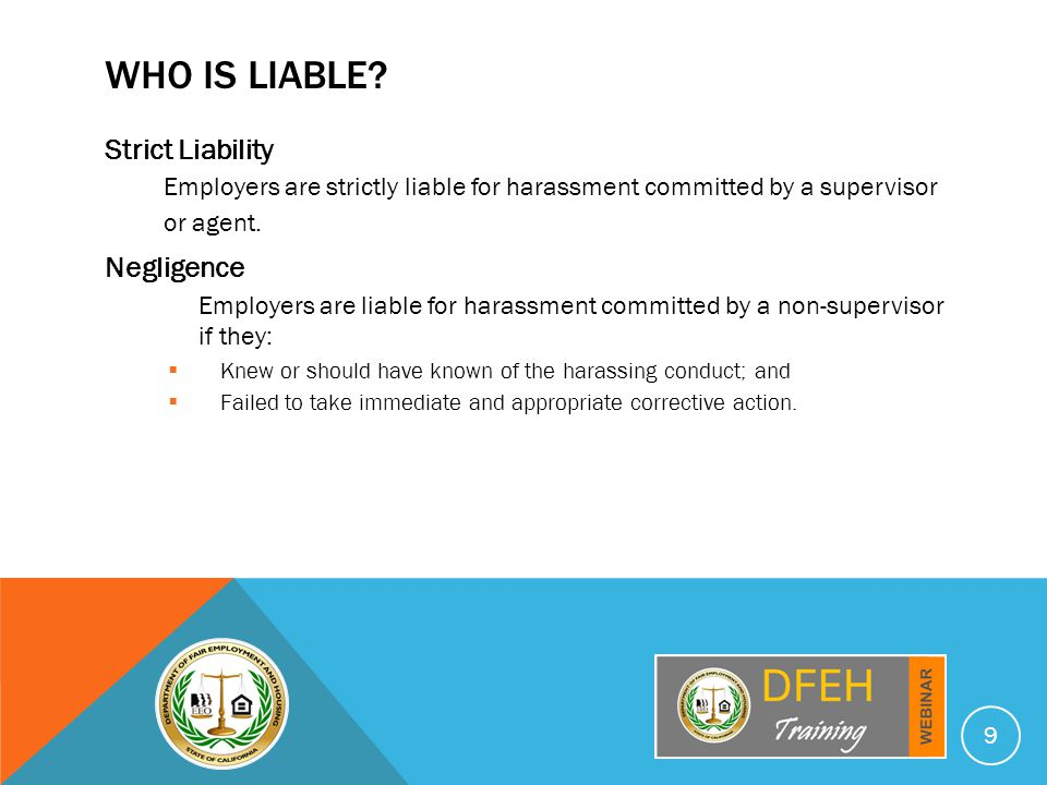 FEHA vs.TITLE VII FEHA  Strict liability for managers and supervisors.