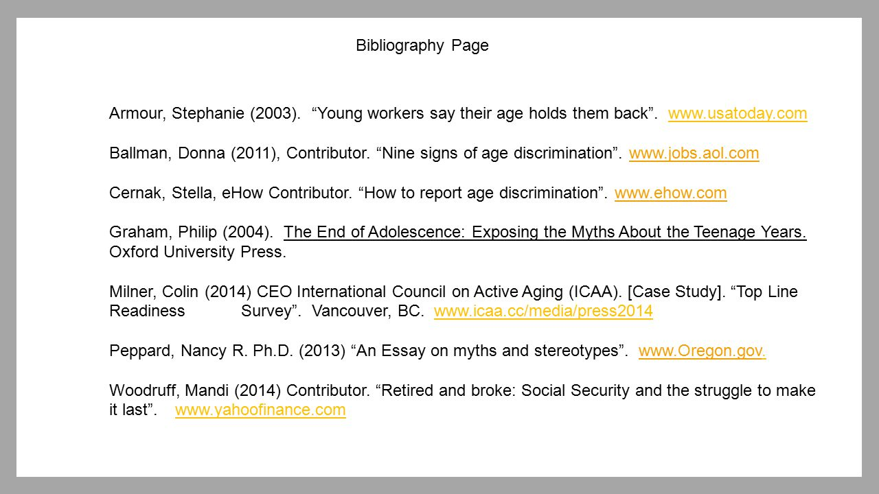 """Bibliography Page Armour, Stephanie (2003). """"Young workers say their age holds them back"""". www.usatoday.com Ballman, Donna (2011), Contributor. """"Nine"""