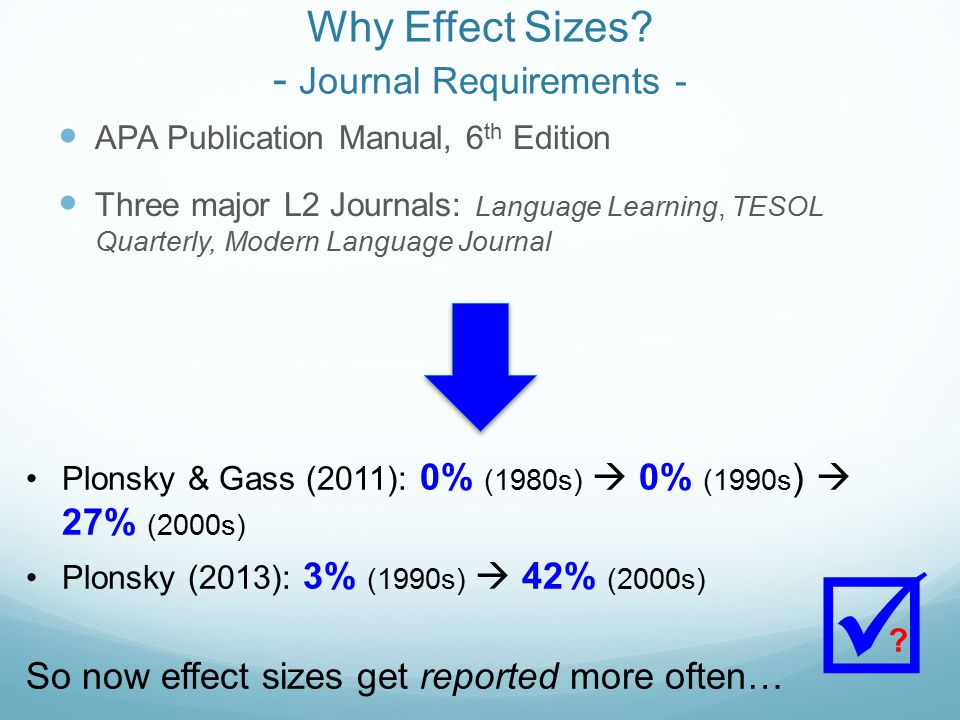 Why Effect Sizes.