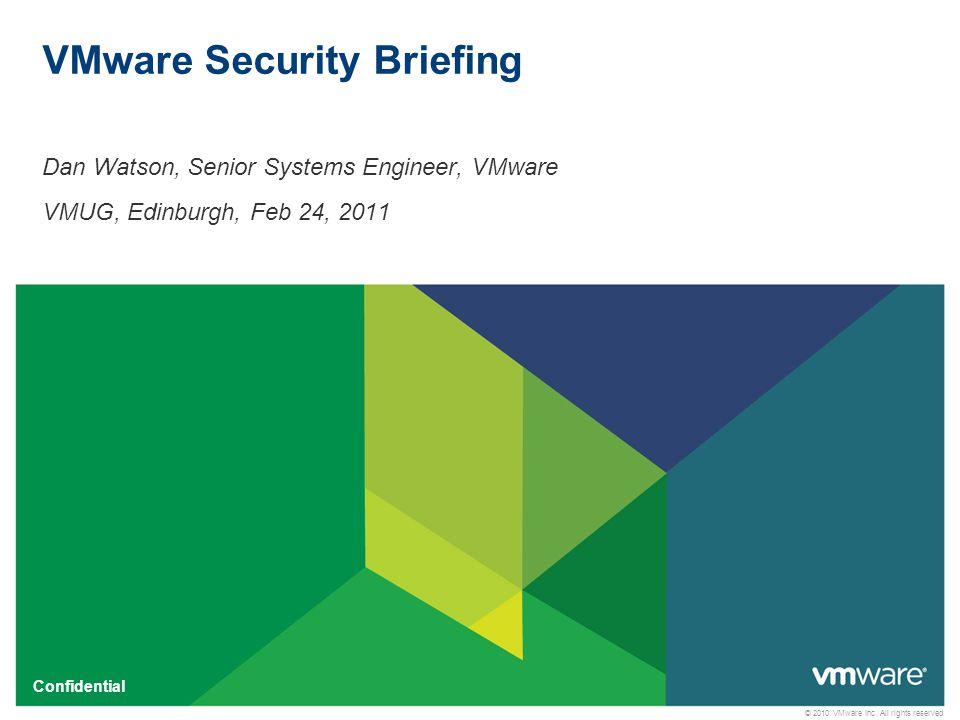 © 2010 VMware Inc.