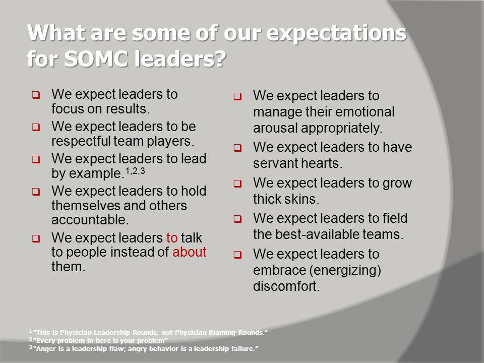 What are some of our expectations for SOMC leaders.