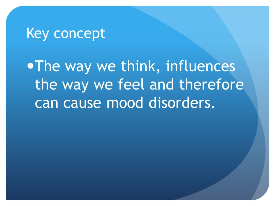 The Negative Cognitive triad Negative thoughts and errors in thinking can produce a negative cognitive triangle.