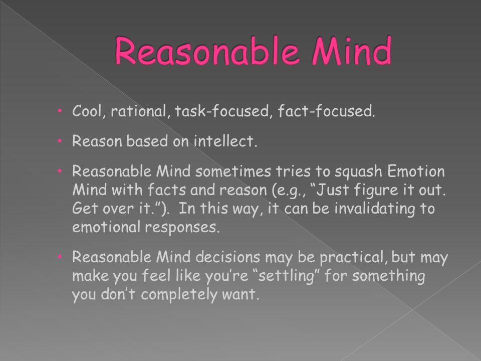 Cool, rational, task-focused, fact-focused. Reason based on intellect.