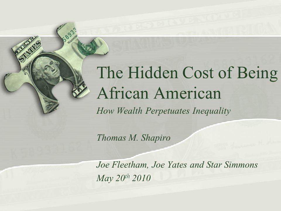 Thomas M.Shapiro Professor of Sociology and Public Policy at Brandeis University.