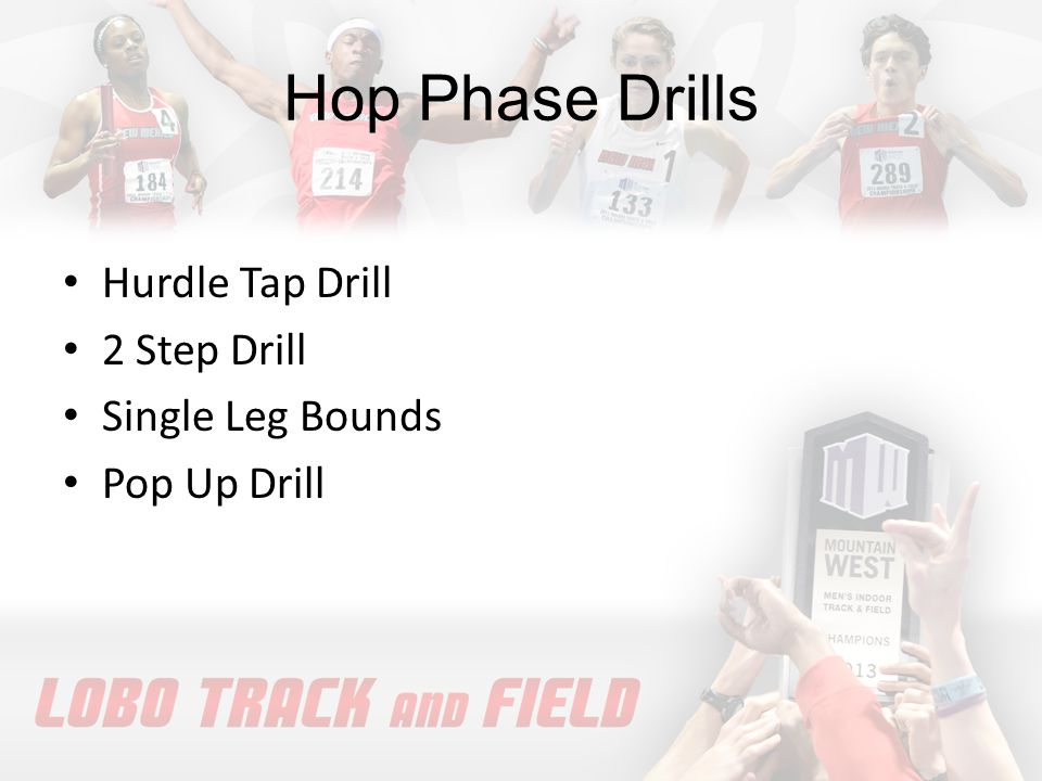 Hop Phase Drills Hurdle Tap Drill 2 Step Drill Single Leg Bounds Pop Up Drill