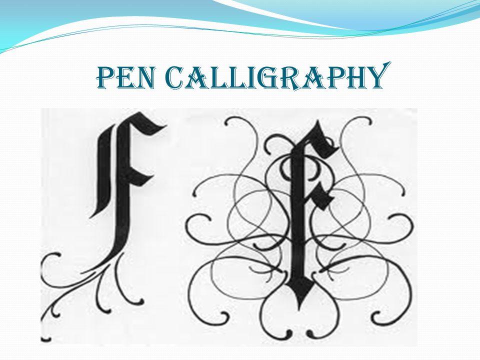 PEN CALLIGRAPHY