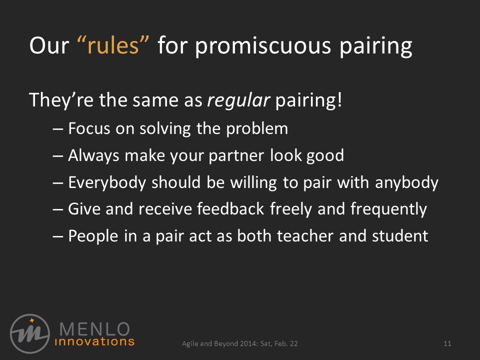 Our rules for promiscuous pairing They're the same as regular pairing.