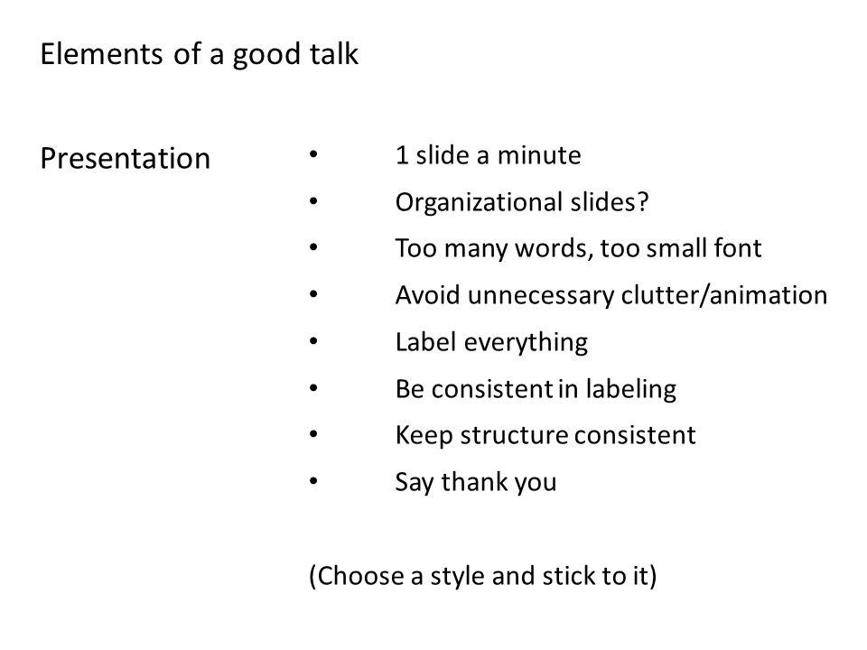 1 slide a minute Organizational slides.