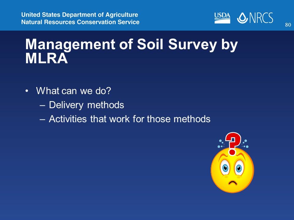 Management of Soil Survey by MLRA What can we do.