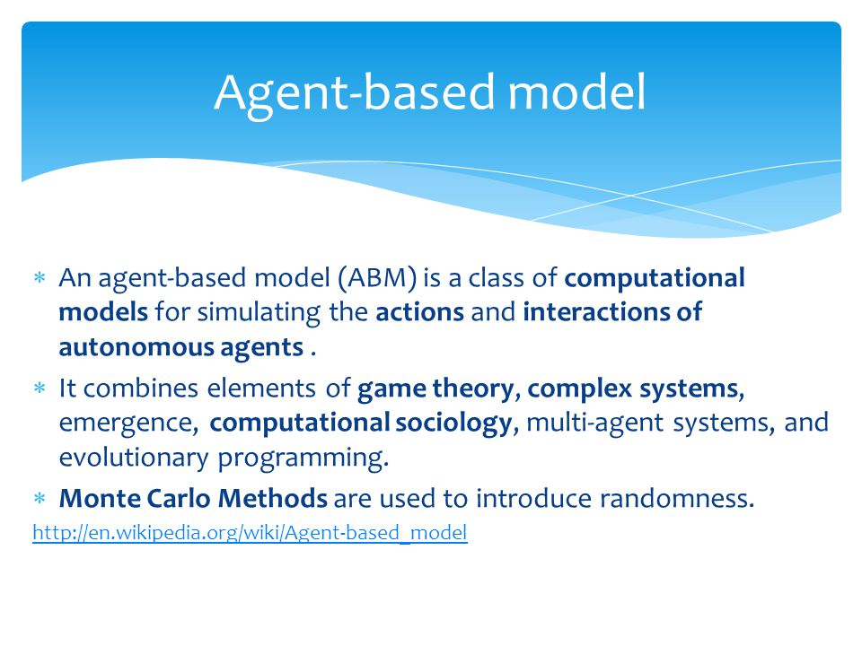  An agent-based model (ABM) is a class of computational models for simulating the actions and interactions of autonomous agents.  It combines elemen